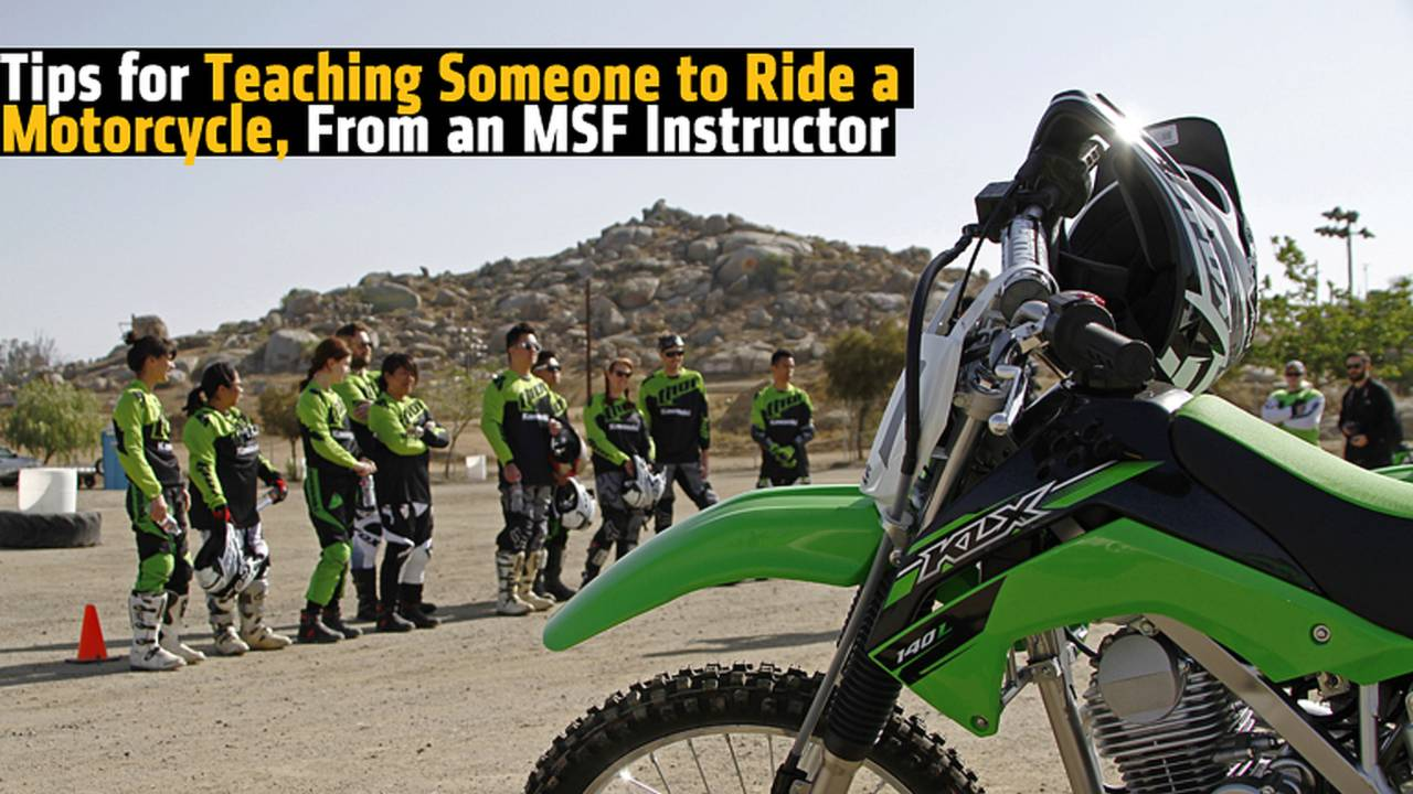 Tips for Teaching Someone to Ride a Motorcycle - From an MSF Instructor