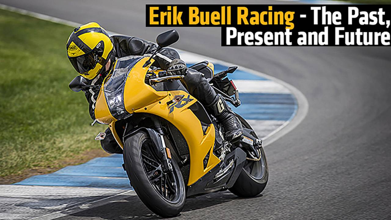 Erik Buell Racing - The Past, Present and Future