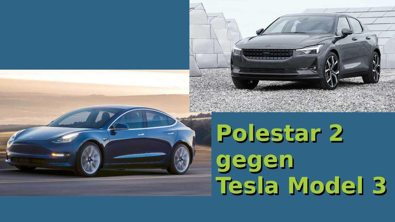 Polestar 2 gegen Tesla Model 3
