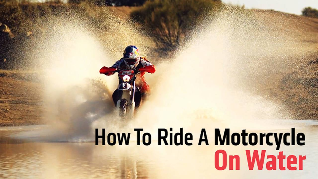 How To Ride A Motorcycle On Water