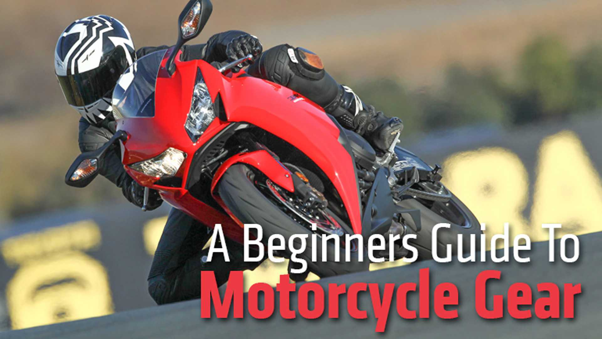 4c43ff9aa4b A Beginner s Guide To Motorcycle Gear