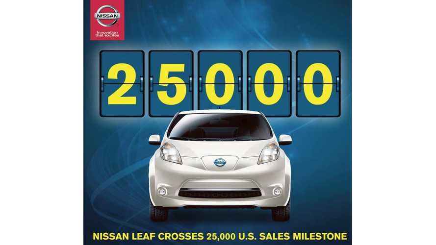 Nissan LEAF Sales Zip Past 25,000 Unit Milestone in US