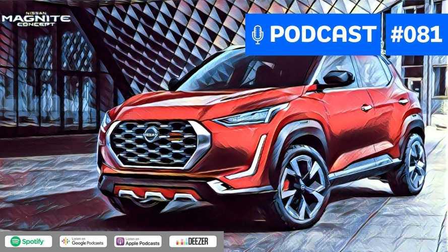Motor1.com Podcast #81: Nissan Magnite no Brasil, Kicks turbo e novo Sentra