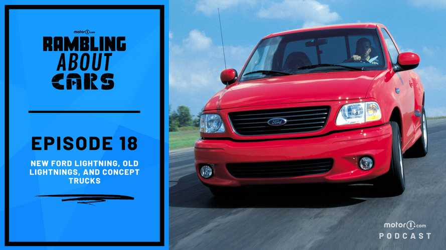 New Ford Lightning, Old Lightnings, And Concept Trucks: Rambling About Cars #18