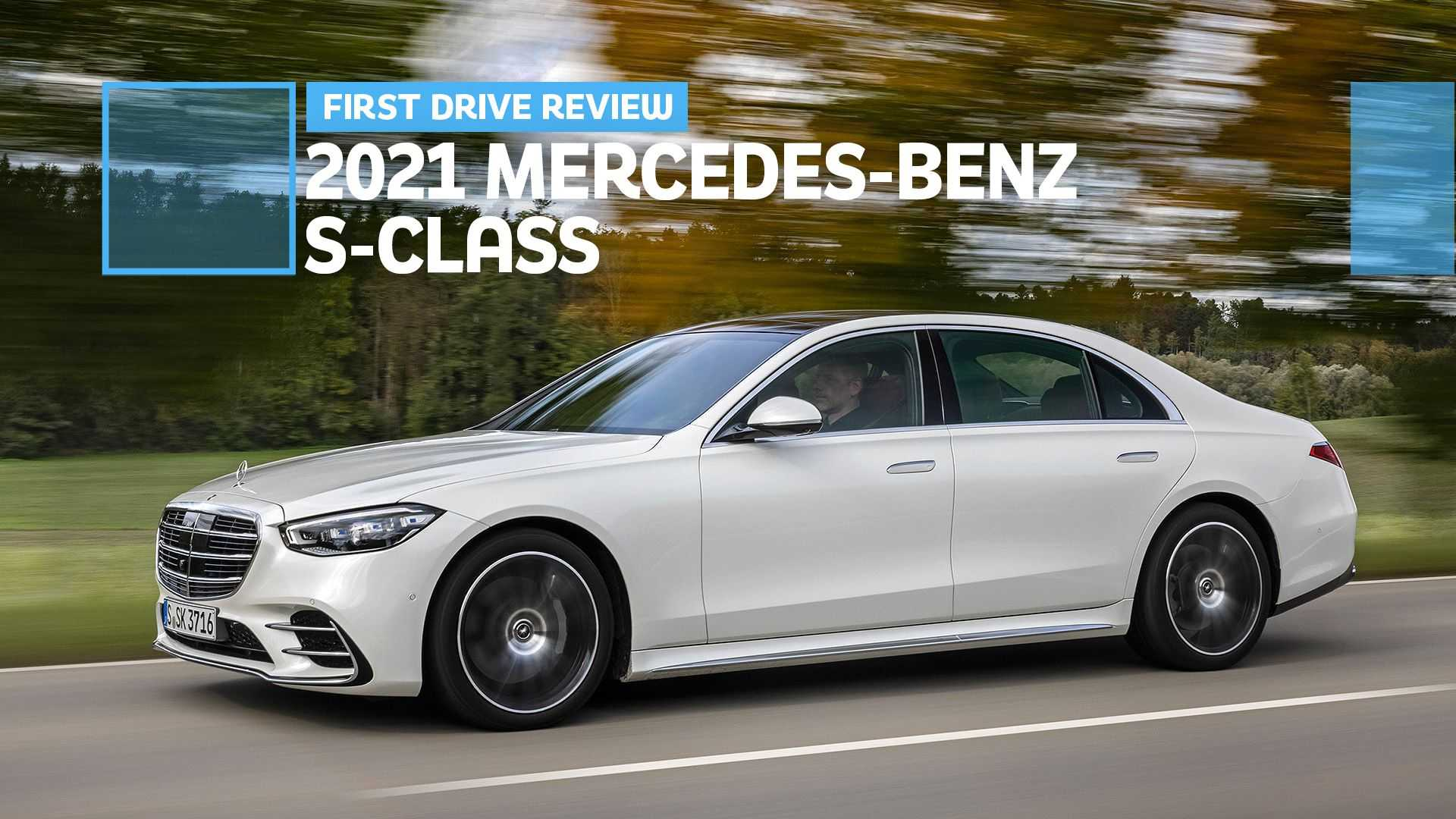 2021 Mercedes-Benz S-Class First Drive Review: The Future Is Here
