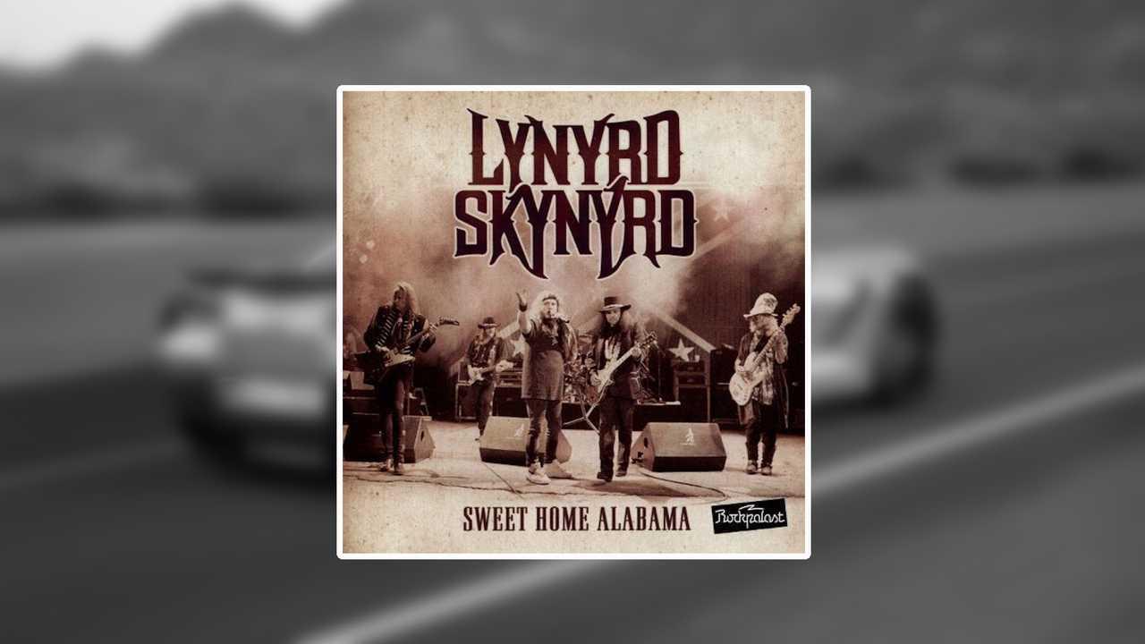 1. Sweet Home Alabama - Lynyrd Skynyrd