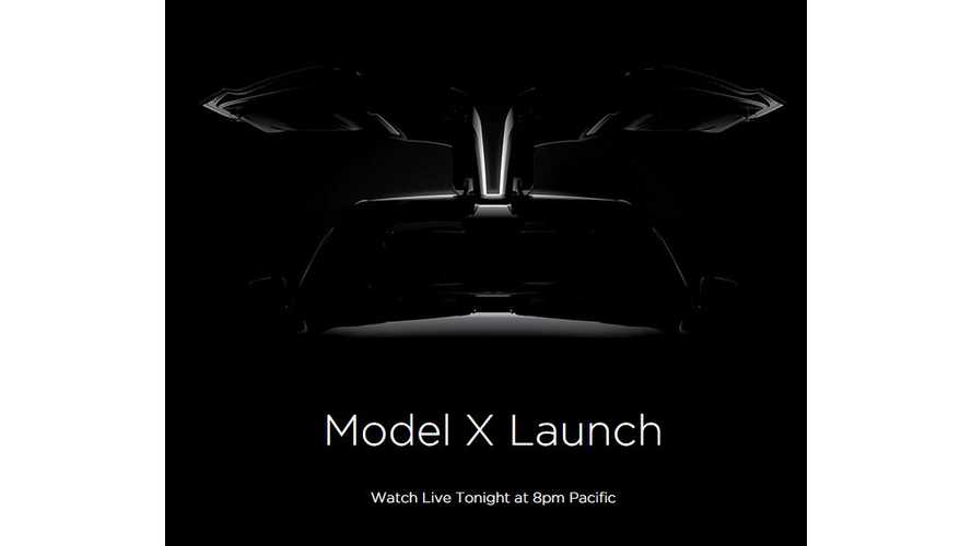 Tesla Model X Launch Event - Watch Live Tonight Starting At 8 PM Pacific/11 Eastern