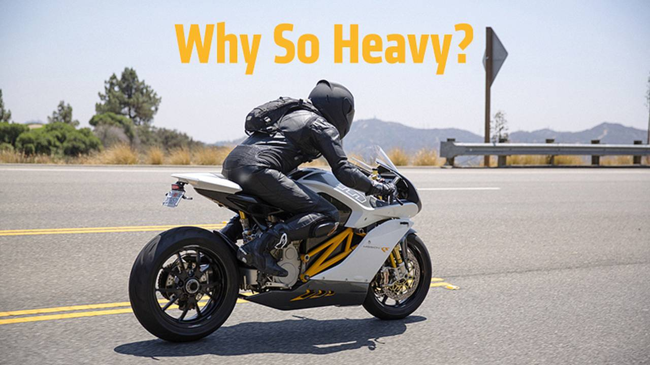 Ask An Expert: Why Do Electric Motorcycles Weigh So Much?