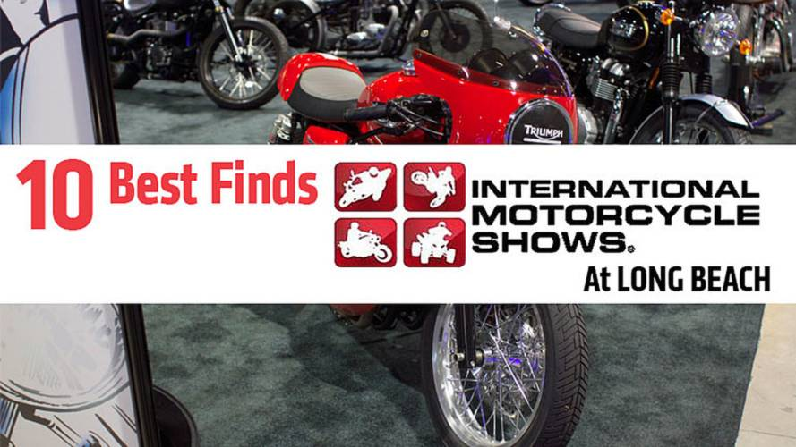 10 Best Finds - International Motorcycle Show at Long Beach