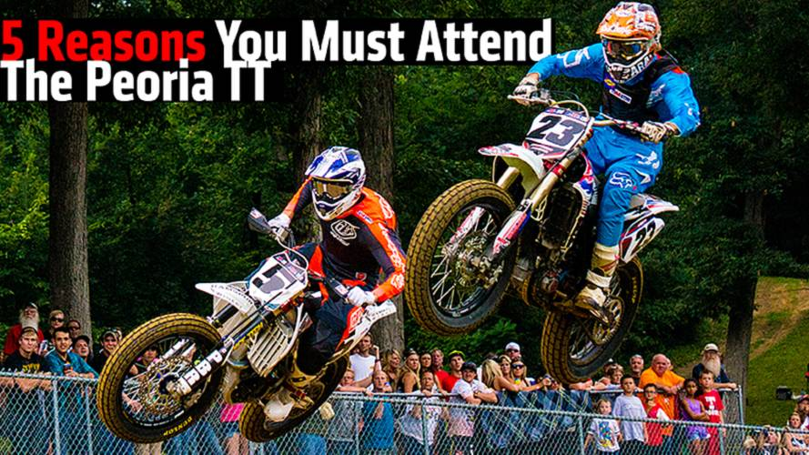 5 Reasons You Must Attend The Peoria TT