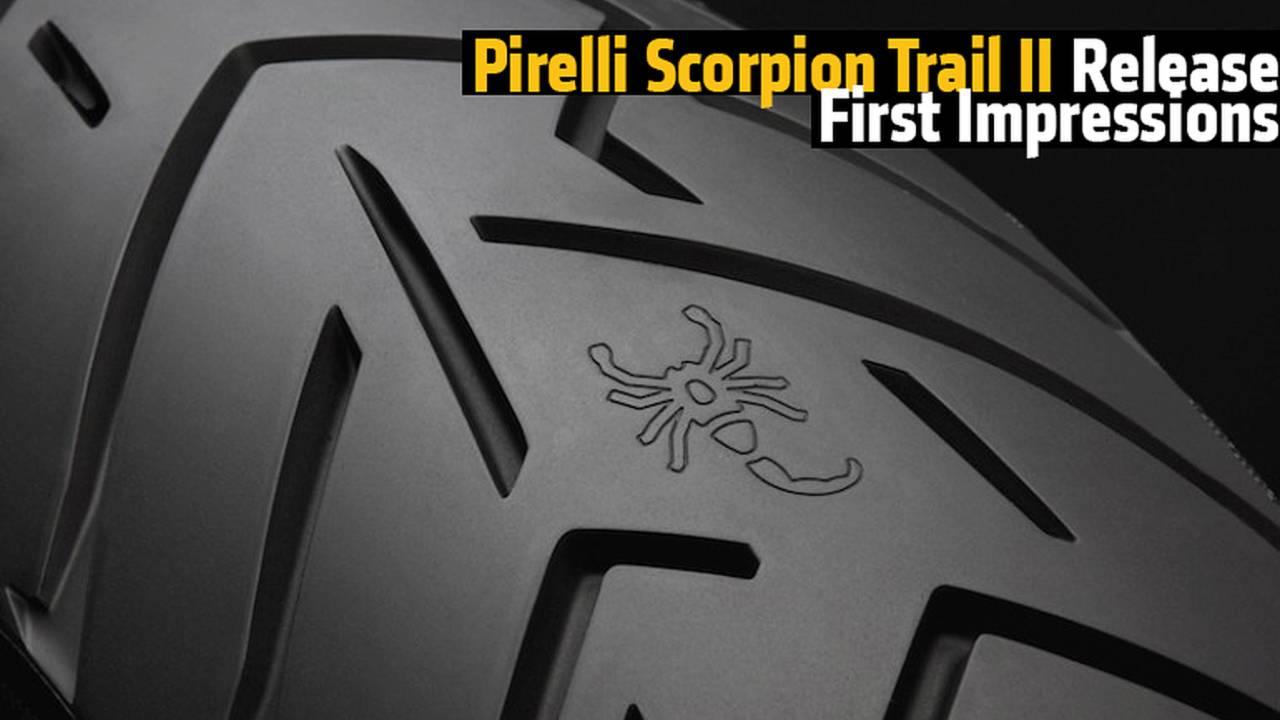 Pirelli Scorpion Trail II Release First Impressions