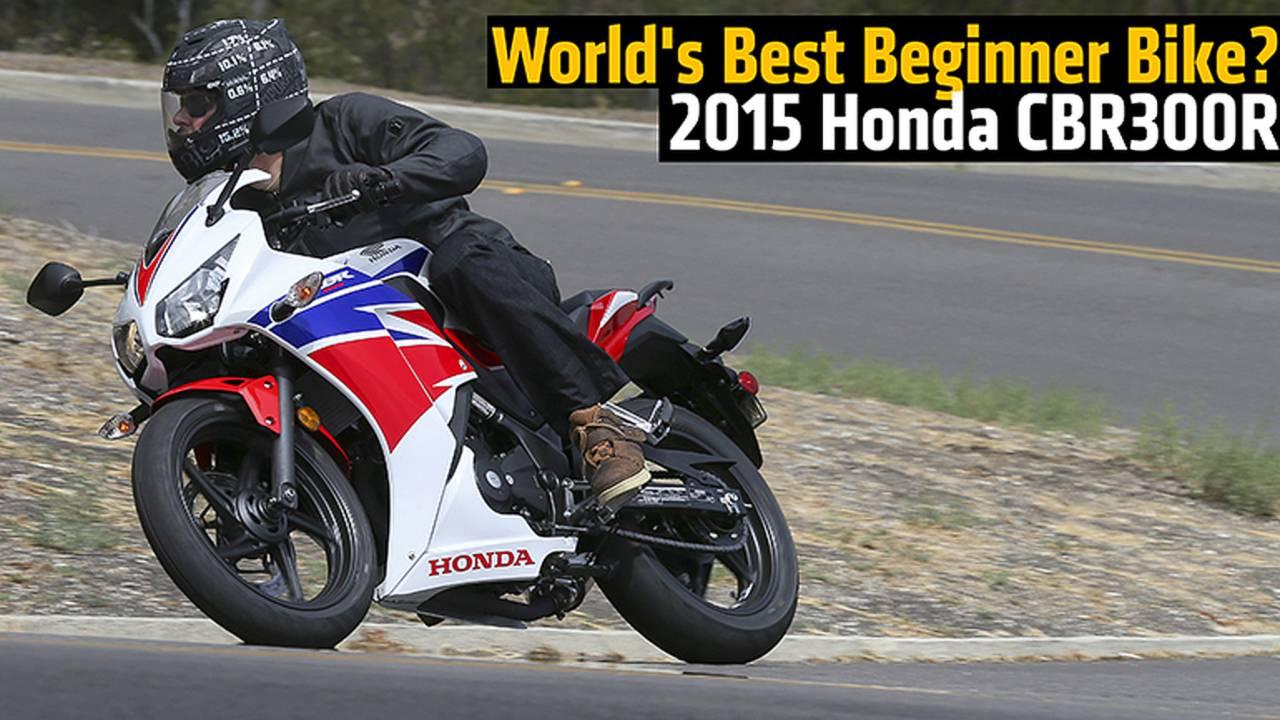 World's Best Beginner Bike? 2015 Honda CBR300R