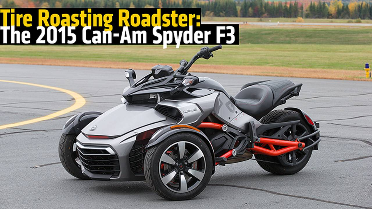 Tire Roasting Roadster: The 2015 Can-Am Spyder F3