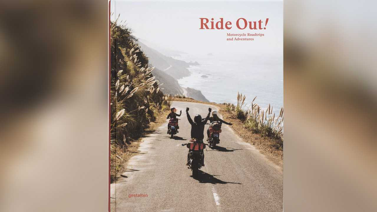 Ride Out!: Motorcycle Road Trips and Adventures - $39.98