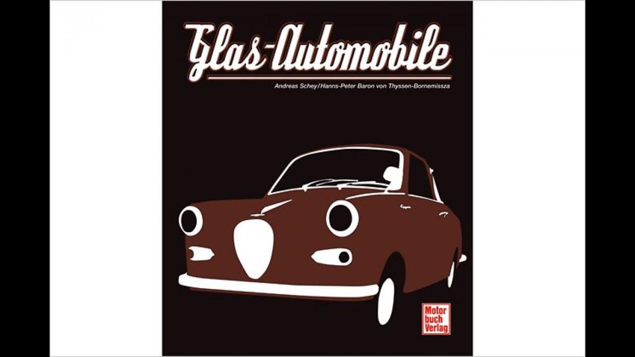 Schey/von Thyssen: Glas-Automobile