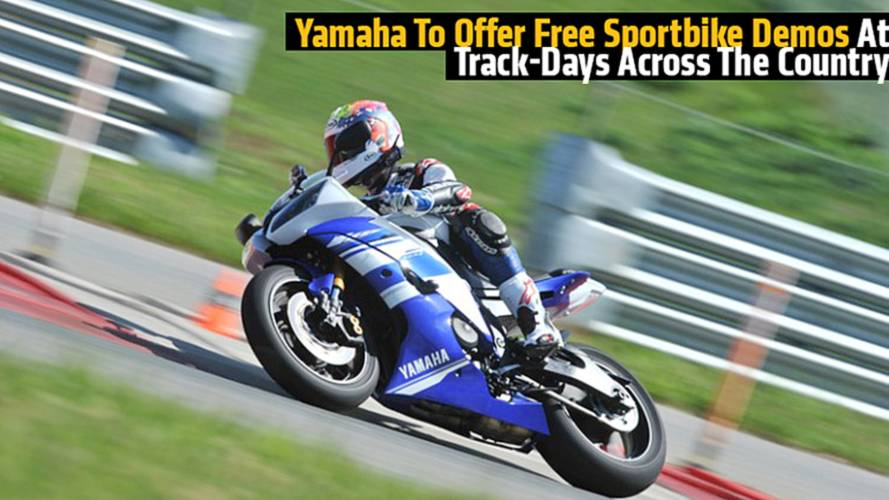Yamaha To Offer Free Sportbike Demos At Track-Days Across The Country