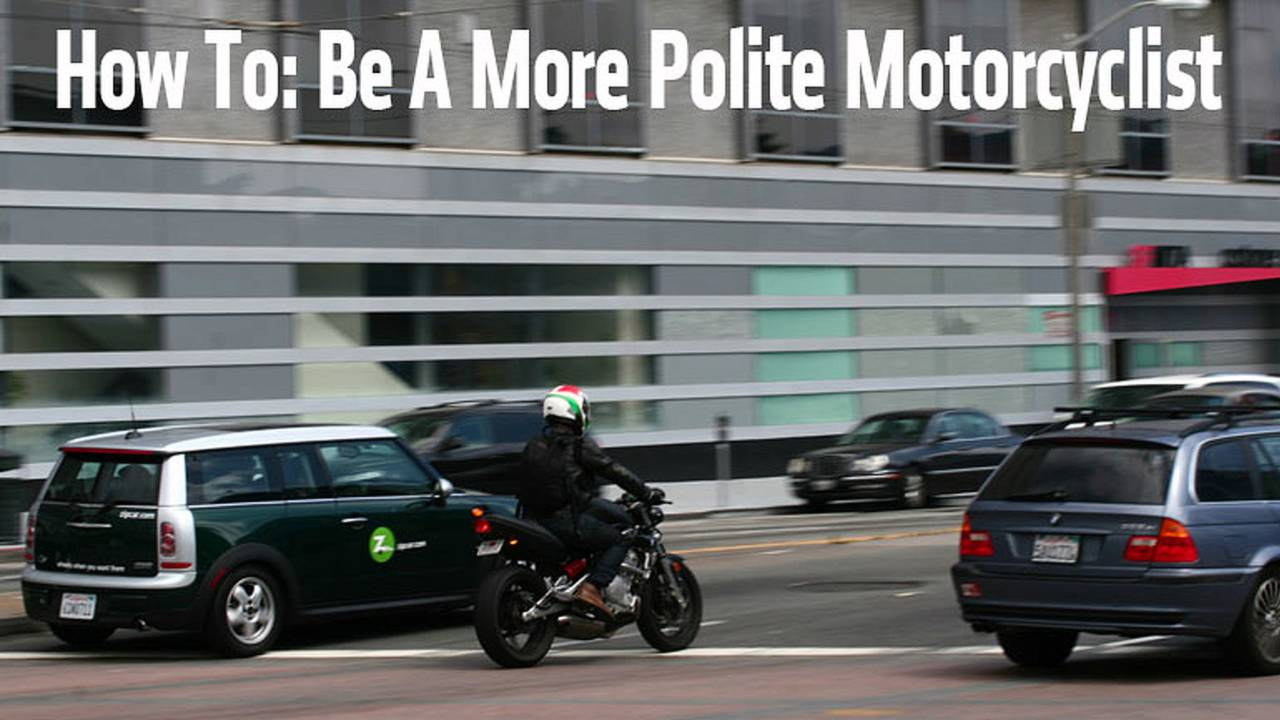 How To Be A More Polite Motorcyclist