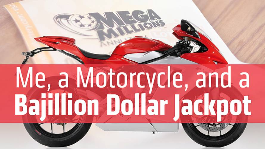 Me, A Motorcycle, And A Bajillion Dollar Jackpot