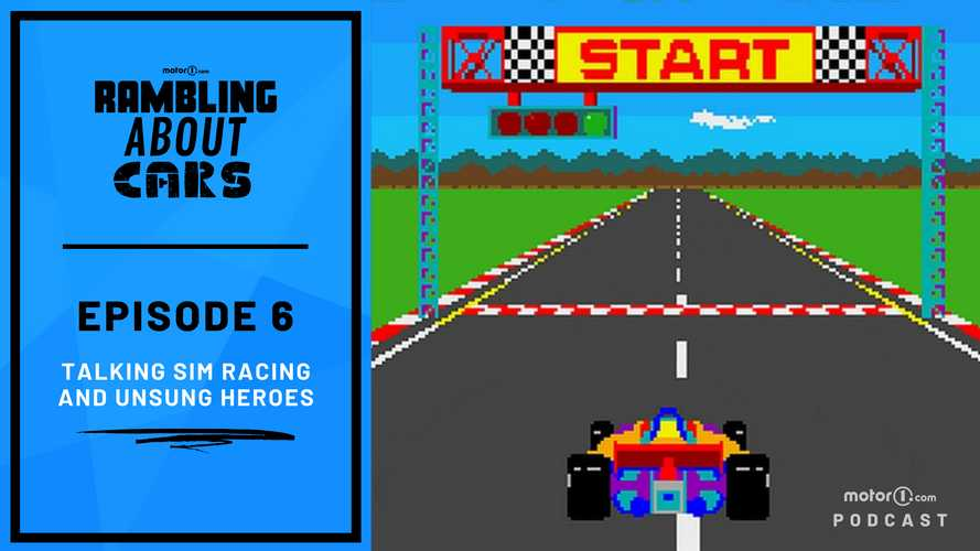 Talking Sim Racing And Unsung Heroes : Rambling About Cars #6
