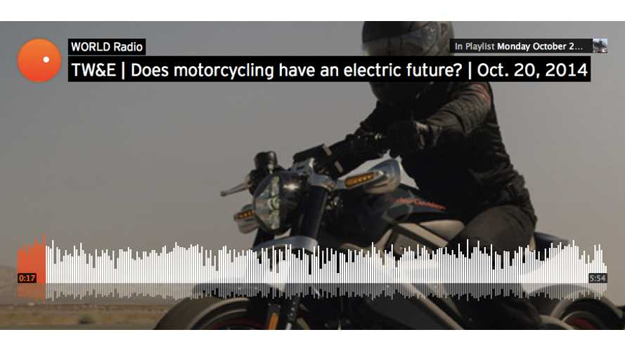 Harley LiveWire, World Radio and the Future of Motorcycling