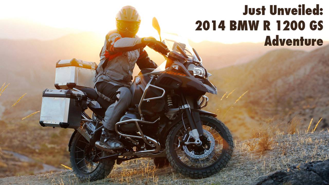 Just Unveiled: 2014 BMW R 1200 GS Adventure