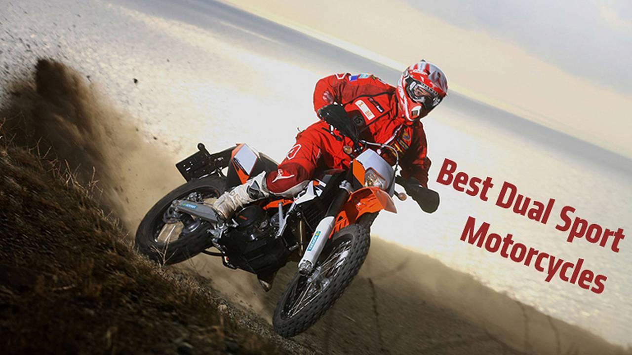 Best Dual Sport Motorcycles — Get Dirty
