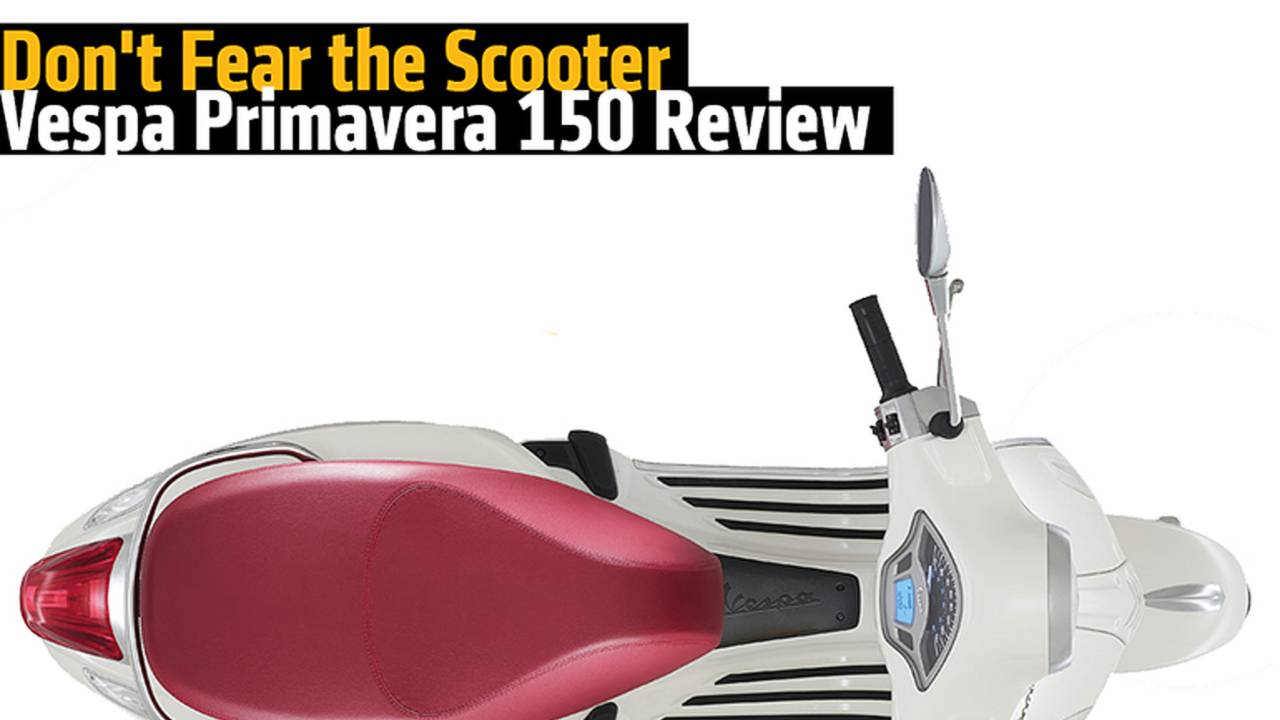 Don't Fear the Scooter - 2015 Vespa Primavera 150 Review