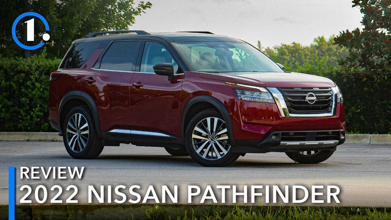 2022 Nissan Pathfinder Review