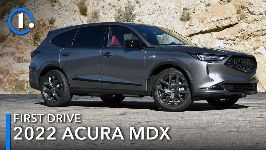 2022 Acura MDX First Drive Review: No Disclaimer Needed