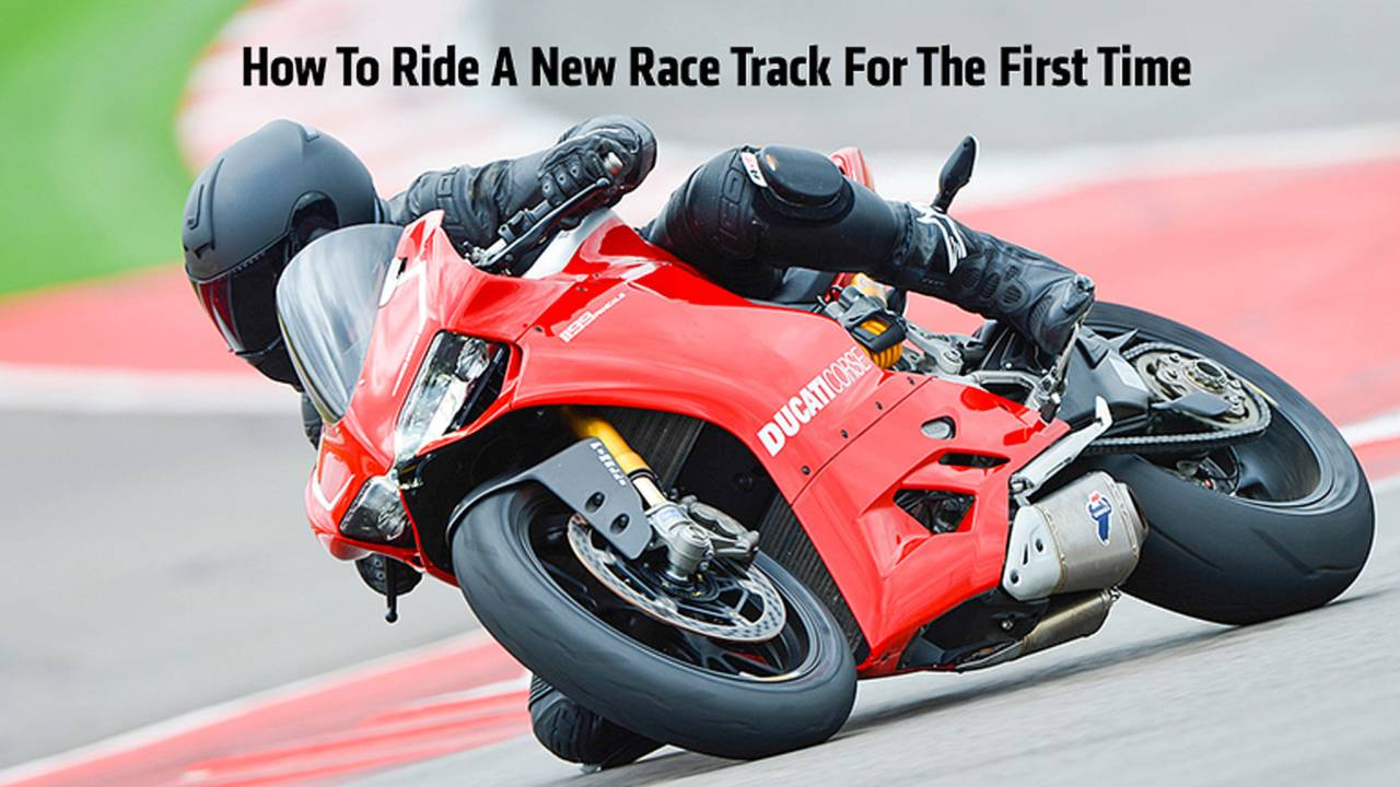 How To Ride A New Race Track For The First Time
