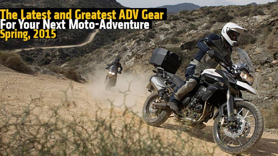 The Latest and Greatest ADV Gear For Your Next Moto-Adventure