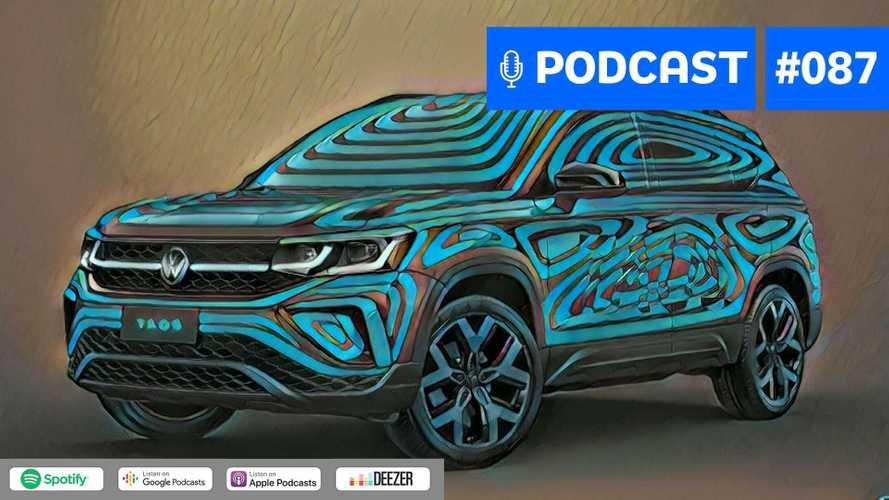 Motor1.com Podcast #87: Como o VW Taos se sairá contra Compass e Corolla Cross?