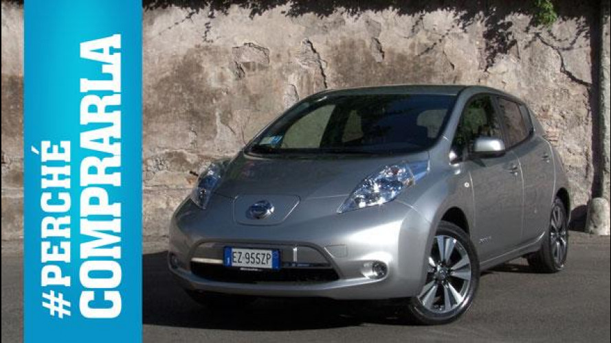 Nissan Leaf, perchè comprarla... e perchè no [VIDEO]