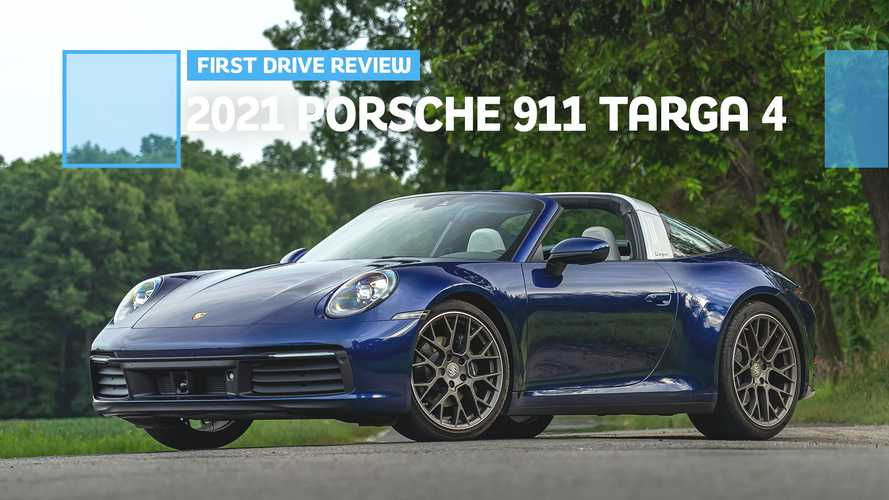 2021 Porsche 911 Targa 4 First Drive Review: The Open-Air 911 You Want