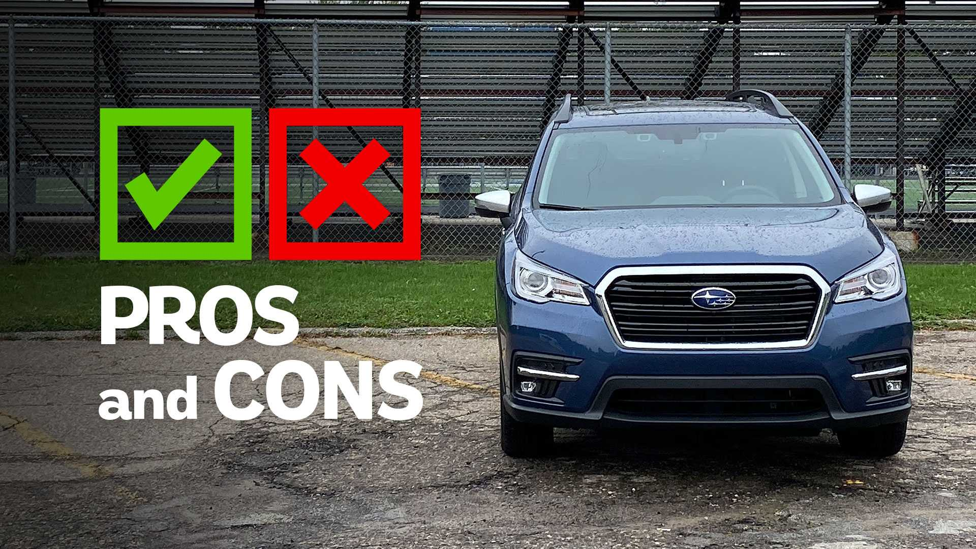 2020 Subaru Ascent Touring: Pros And Cons