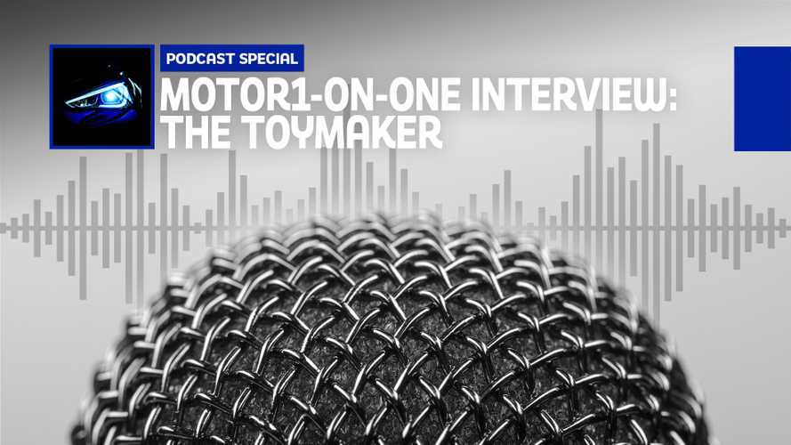 The Toymaker Goes Motor1 On One With Us In New Podcast