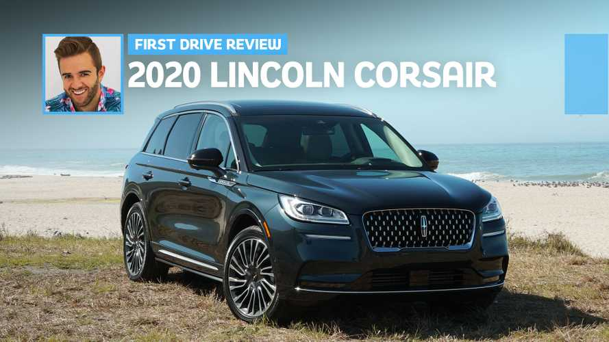 2020 Lincoln Corsair First Drive: Keeping The Momentum