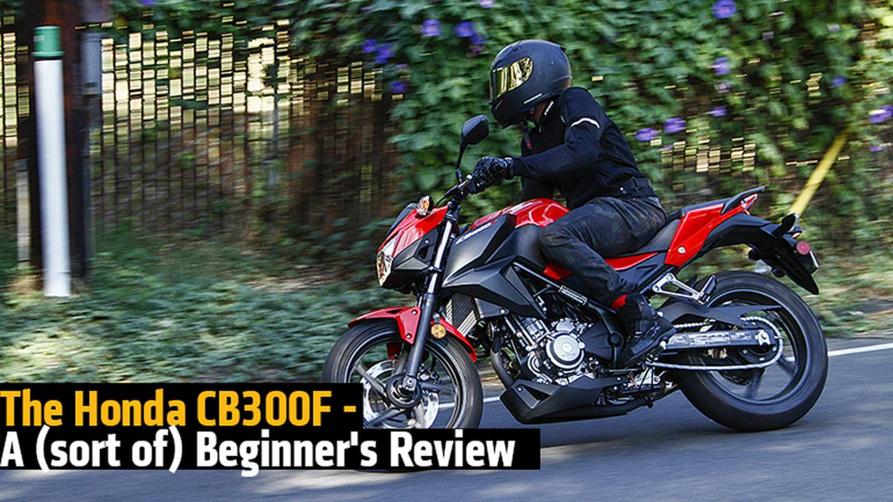 The Honda CB300F - A (sort of) Beginner's Review