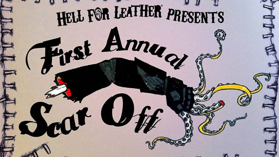 Hell For Leather's first annual Scar Off