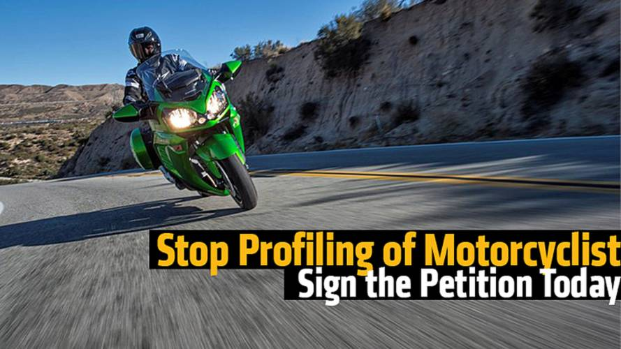 Stop Profiling of Motorcyclists - Sign the Petition Today