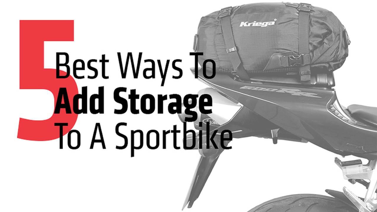 The Five Best Ways To Add Storage To A Sportbike
