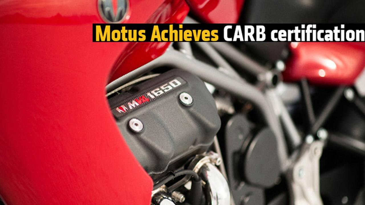 Motus Achieves CARB Certification