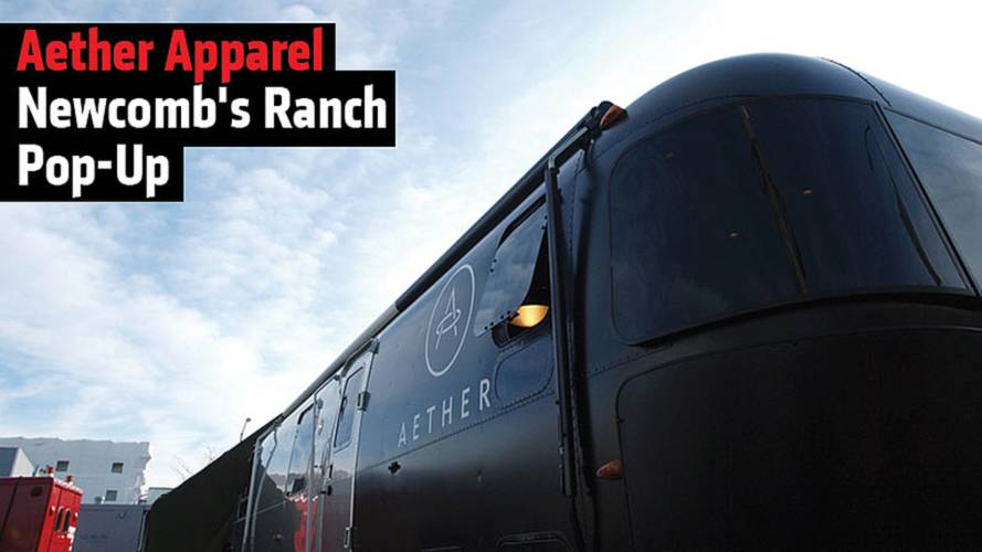 Aether Apparel Newcomb's Ranch Pop-Up