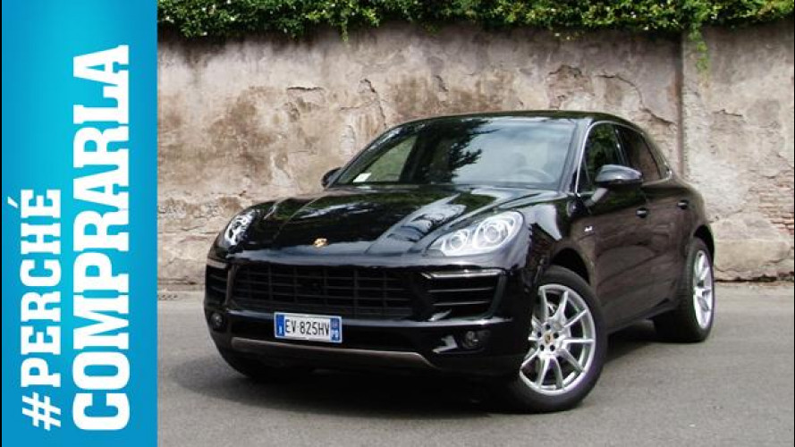 Porsche Macan, perché comprarla... e perché no [VIDEO]