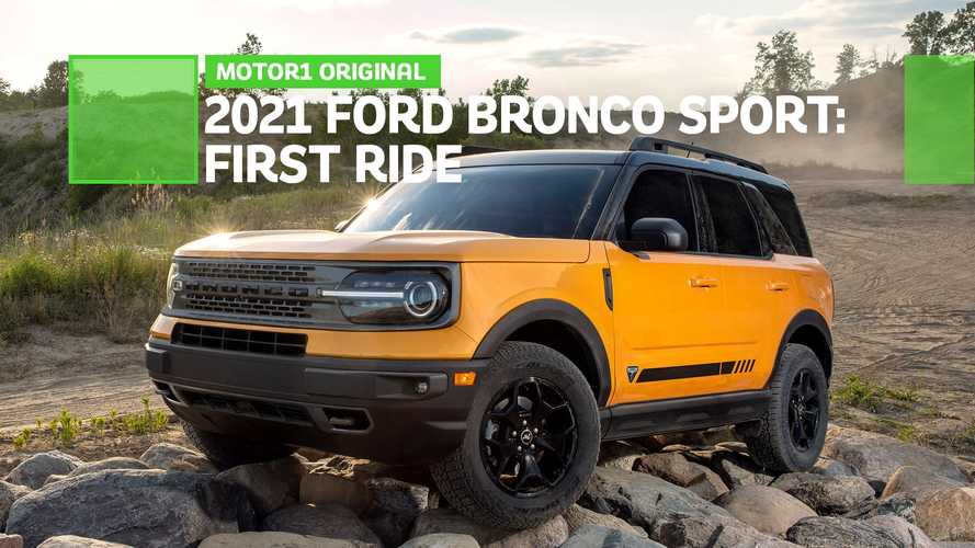 2021 Ford Bronco Sport First Ride Review: Foal In Line