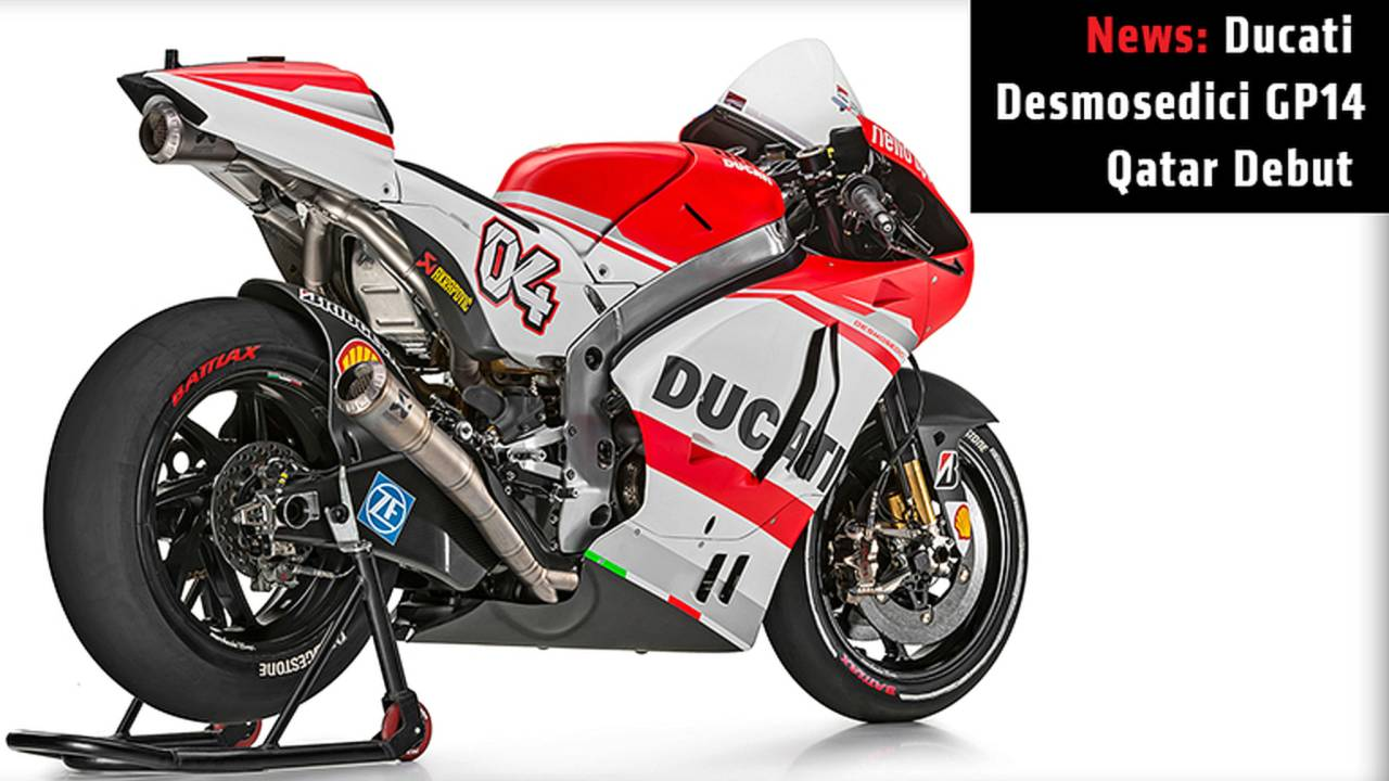 News: Ducati Desmosedici GP14 Qatar Debut