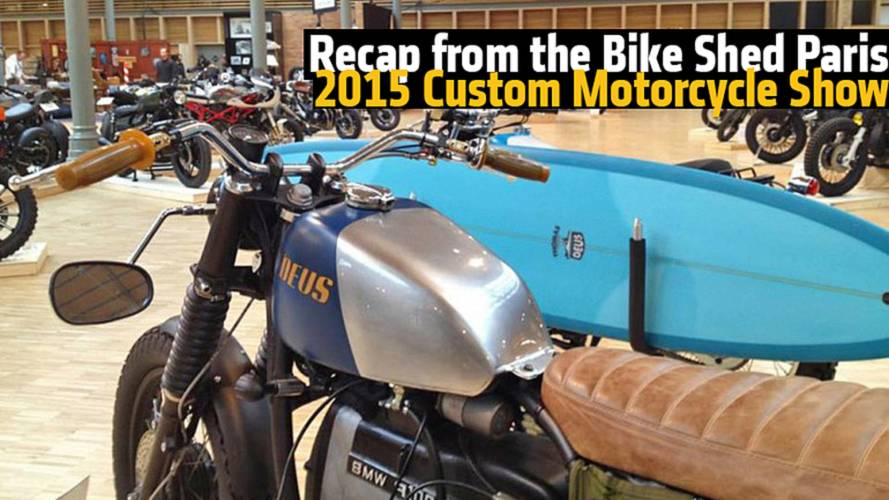 Watch This Recap from the Bike Shed Paris 2015 Custom Motorcycle Show