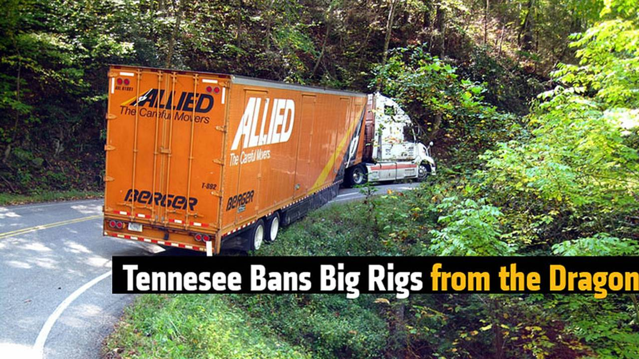 Tennesee Bans Big Rigs from the Dragon
