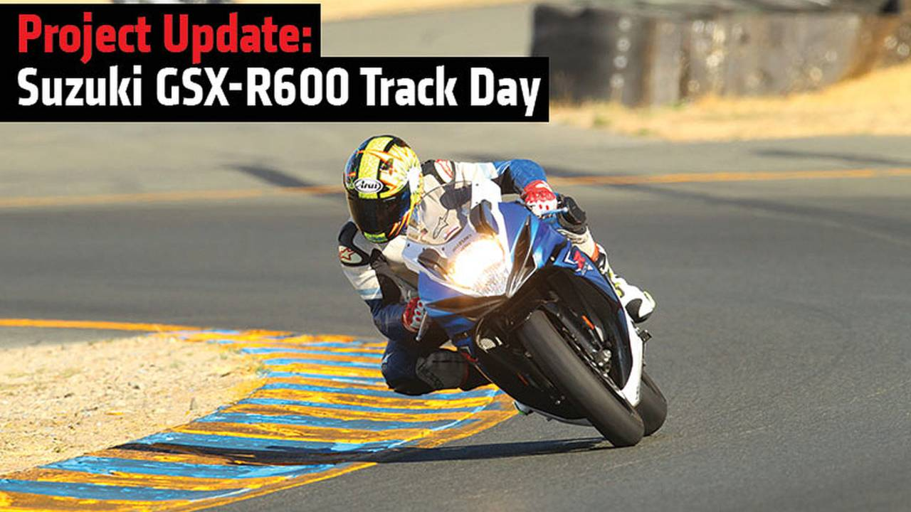 Project Update: Suzuki GSX-R600 Track Day
