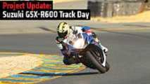 project update suzuki gsx r600 track day